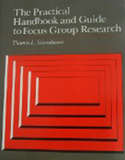 The Practical Handbook and Guide to Focus Group Research Book Cover