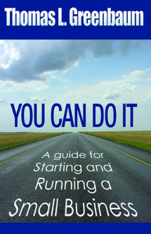 You Can Do It: A Guide for Starting and Running a Small Business, Book Cover